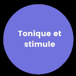 Tonique et stimule